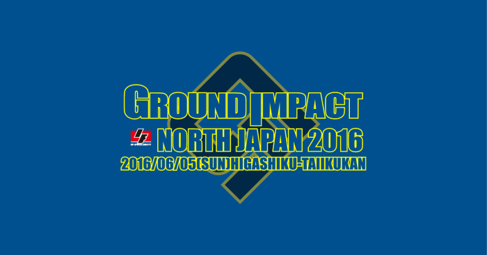 GroundImpact NORTH JAPAN 2016